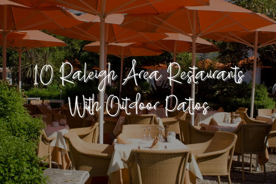 10 Raleigh Restaurants with Outdoor Patios
