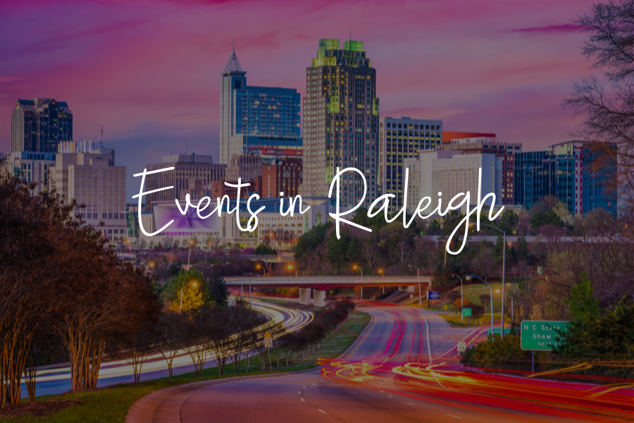 Events in Raleigh